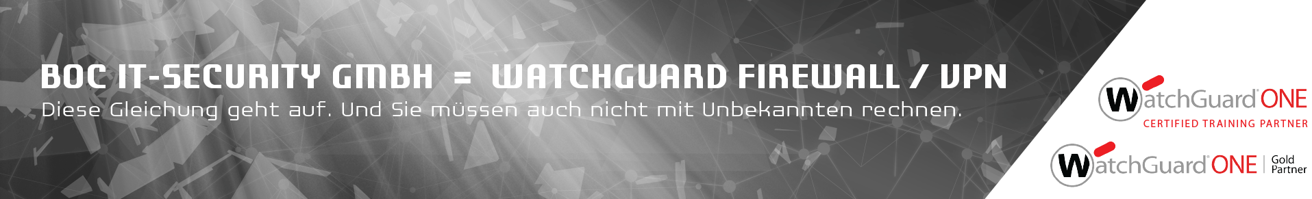 WatchGuard Gold Partner. BOC IT Security GmbH = WatchGuard Firewall/VPN